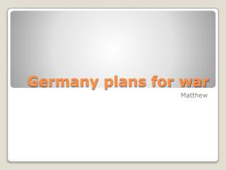 Germany plans for war