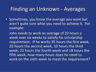 Finding an Unknown - Averages