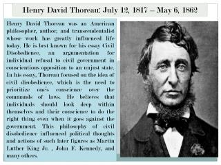 Henry David Thoreau: July 12, 1817 – May 6, 1862