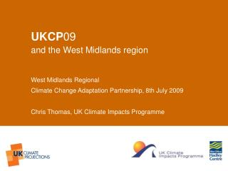 UKCP 09 a nd the West Midlands region