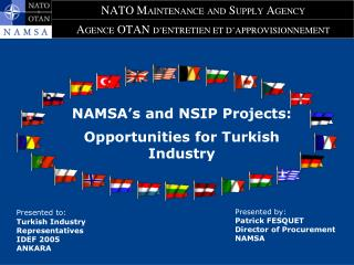 NAMSA s and NSIP Projects:  Opportunities for Turkish Industry