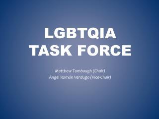 LGBTQIA Task Force
