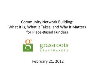 Community Network Building: What It Is, What It Takes, and Why It Matters for Place-Based Funders