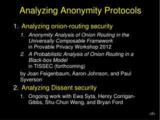 Analyzing Anonymity Protocols