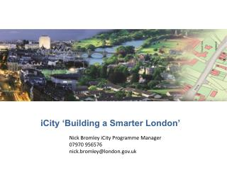 iCity �Building a Smarter London�