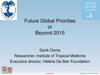 Future Global Priorities or Beyond 2015