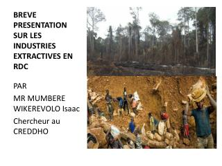 BREVE PRESENTATION SUR LES INDUSTRIES EXTRACTIVES EN RDC