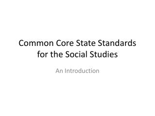 Common Core State Standards for the Social Studies
