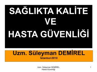 Uzm. S leyman DEMIREL Istanbul-2010