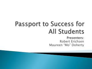 Passport to Success for All Students