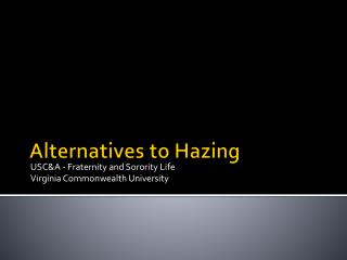 Alternatives to Hazing