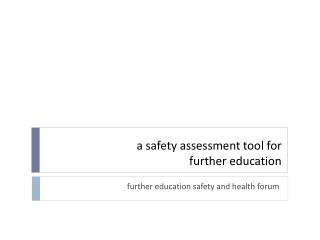 a safety assessment tool for further education