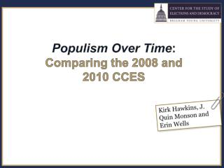 Populism Over Time : Comparing the 2008 and  2010 CCES