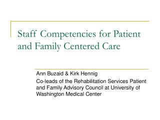 Staff Competencies for Patient and Family Centered Care