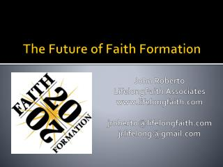 The Future of Faith Formation