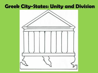 Greek City-States: Unity and Division