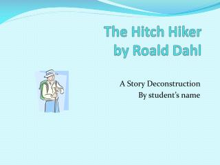 The Hitch Hiker by Roald Dahl