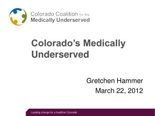 Colorado's Medically Underserved