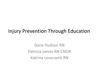 Injury Prevention Through Education