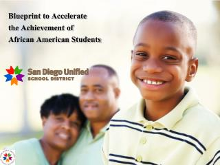 Blueprint to Accelerate  the Achievement of  African American Students