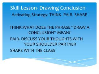 Skill Lesson- Drawing Conclusion