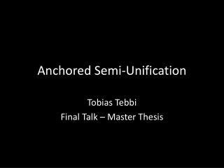 Anchored  Semi- Unification