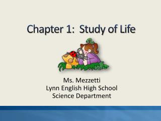 Chapter 1:  Study of Life