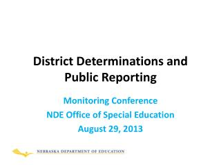 District Determinations and Public Reporting