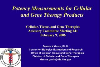 Potency Measurements for Cellular  and Gene Therapy Products