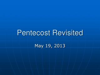 Pentecost Revisited