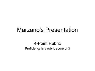Marzano s Presentation