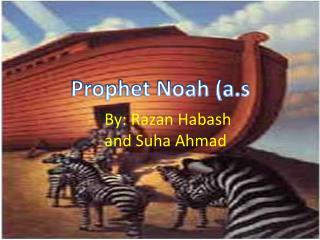 Prophet Noah ( a.s