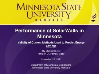 Performance of SolarWalls in Minnesota