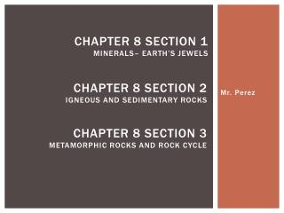 Chapter 8 Section 2 Igneous and sedimentary rocks