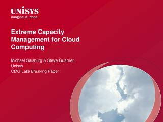 Extreme Capacity  Management for Cloud Computing