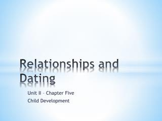 Relationships and Dating
