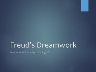 Freud's Dreamwork