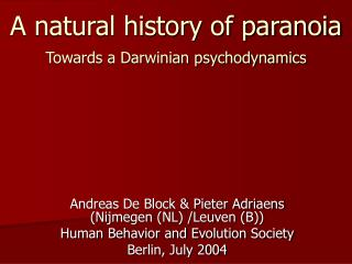 A natural history of paranoia   Towards a Darwinian psychodynamics