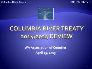 Columbia River Treaty 2014/2024 Review