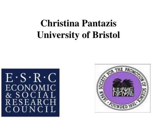 Christina  Pantazis University of Bristol