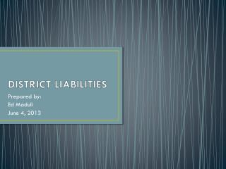DISTRICT LIABILITIES