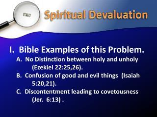 Spiritual Devaluation