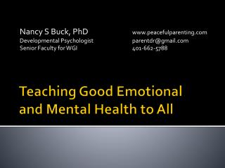 Teaching Good Emotional  and Mental Health to All