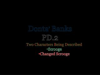 Donta '  Banks PD. 2