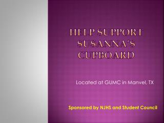Help  Support Susanna�s Cupboard