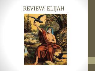 REVIEW: ELIJAH