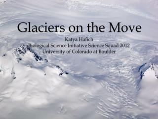 Glaciers on the Move