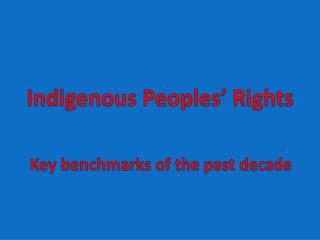 Indigenous Peoples �  Rights