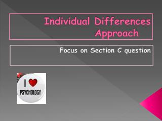 Individual Differences Approach