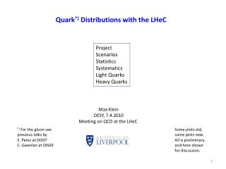 Quark *)  Distributions with the  LHeC